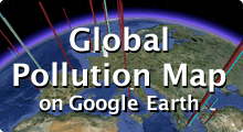 Global Pollution Map on Google Earth